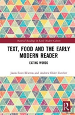 Bertrand.pt - Text, Food And The Early Modern Reader