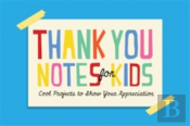 Thank You Notes For Kids
