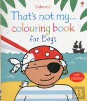 That'S Not My... Colouring Book For Boys