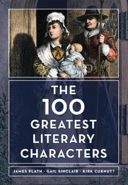 Bertrand.pt - The 100 Greatest Literary Characters
