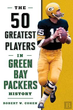 Bertrand.pt - The 50 Greatest Players In Green Bay Packers History