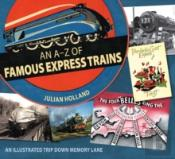 The A-Z Of Famous Named Trains