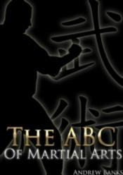 The Abc Of Martial Arts