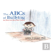 The Abcs Of Bullying And What God Wants Me To Know