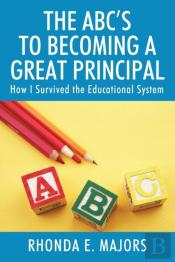 The Abc'S To Becoming A Great Principal