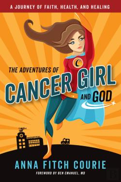 Bertrand.pt - The Adventures Of Cancer Girl And God