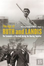 The Age Of Ruth And Landis