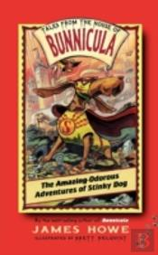 The Amazing Odorous Adventures Of Stinky Dog