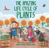 The Amazing Plant Life Cycle Story
