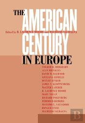 The American Century In Europe