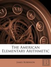 The American Elementary Arithmetic