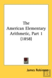 The American Elementary Arithmetic, Part
