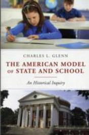 The American Model Of State And School
