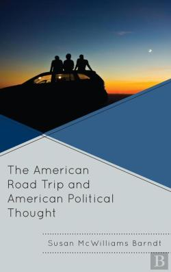 Bertrand.pt - The American Road Trip And American Political Thought