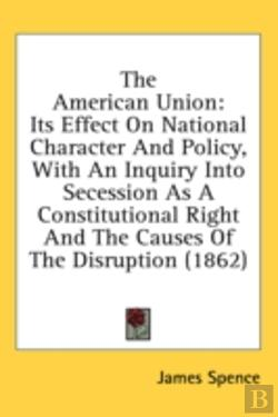Bertrand.pt - The American Union: Its Effect On Nation