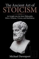 The Ancient Art Of Stoicism