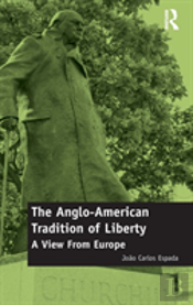 The Anglo-American Tradition Of Liberty
