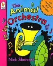 The Animal Orchestra