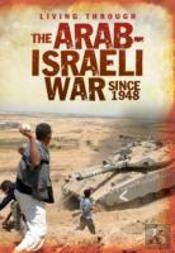 The Arab-Israeli War Since 1948