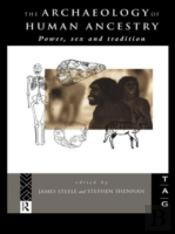 The Archaeology Of Human Ancestry