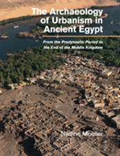 The Archaeology Of Urbanism In Ancient Egypt