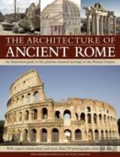 The Architecture Of Ancient Rome