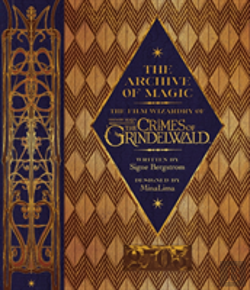 Bertrand.pt - The Archive Of Magic: Explore The Film Wizardry Of Fantastic Beasts: The Crimes Of Grindelwald