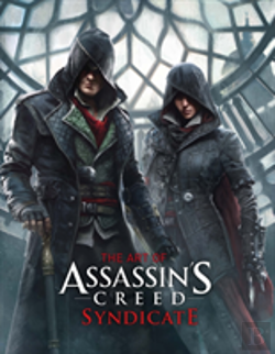 Bertrand.pt - The Art Of Assassin'S Creed Syndicate