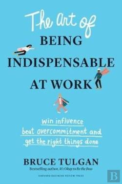 Bertrand.pt - The Art Of Being Indispensable At Work
