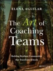 The Art Of Coaching Teams