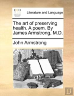 Bertrand.pt - The Art Of Preserving Health. A Poem. By