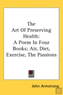 Bertrand.pt - The Art Of Preserving Health: A Poem In