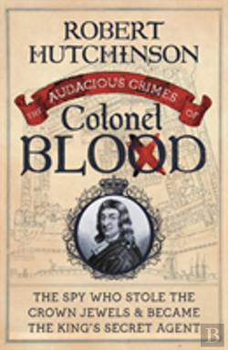 Bertrand.pt - The Audacious Crimes Of Colonel Blood