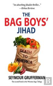 The Bag Boys' Jihad