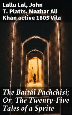 Bertrand.pt - The Baitâl Pachchisi; Or, The Twenty-Five Tales Of A Sprite