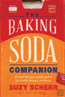 Bertrand.pt - The Baking Soda Companion - Natural Recipes And Remedies For Health, Beauty, And Home