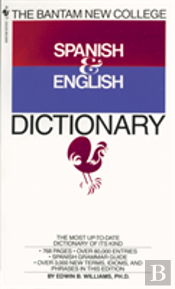 The Bantam New College Revised Spanish & English Dictionary