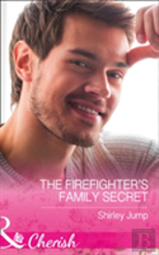 The Barlow Brothers (4) - The Firefighter'S Family Secret