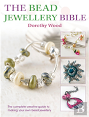 The Bead Jewellery Bible