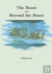 The Beam And Beyond The Beam
