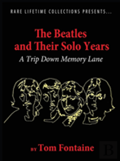 The Beatles And Their Solo Years
