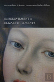 The Bedevilment Of Elizabeth Lorentz