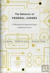 The Behavior Of Federal Judges