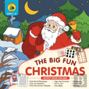 The Big Fun Christmas Activity Book For Kids Ages 4-8