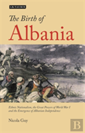 The Birth Of Albania