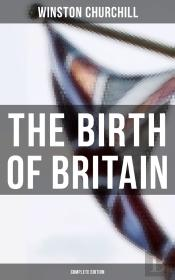 The Birth Of Britain (Complete Edition)