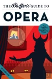 The Bluffer'S Guide To Opera
