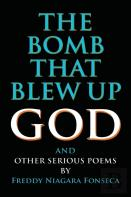 The Bomb That Blew Up God