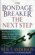 The Bondage Breaker - The Next Step