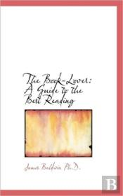 The Book-Lover: A Guide To The Best Read